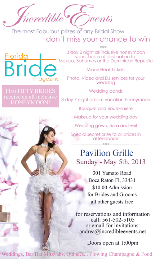 The First 50 Brides will receive an all Inclusive honeymoon!!!